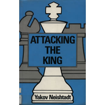 Attacking the king by Yakov Neishtadt