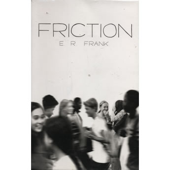 Friction by E. R. Frank