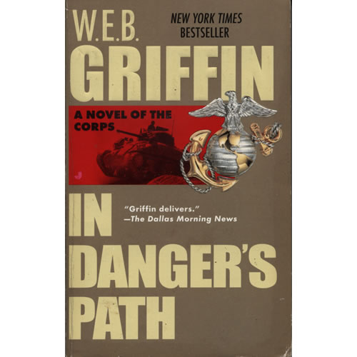 In Dangers Path by WEB Griffin