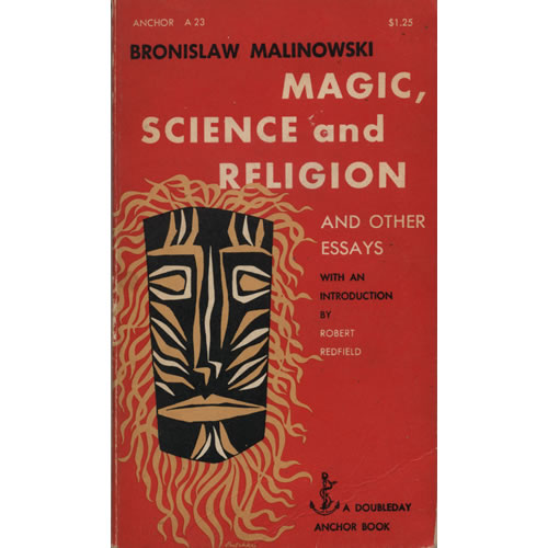 magic science and religion and other essays by bronislaw bronislaw nowski 1948