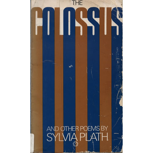 The Colossus & Other Poems by Sylvia Plath