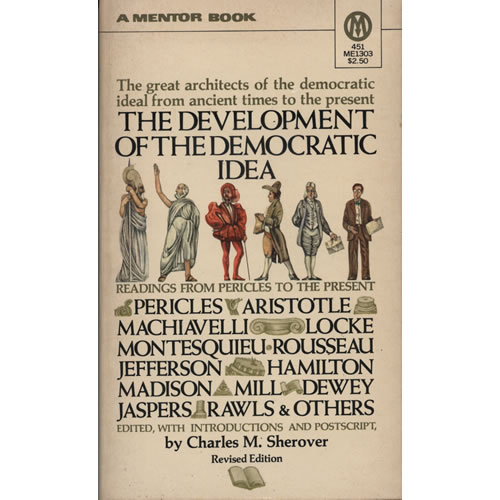 The Development Of The Democratic Idea by Charles M Sherover