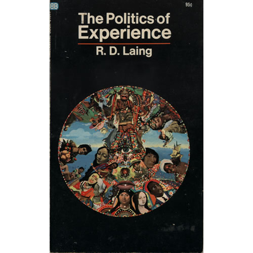 The Politics Of Experience by RD Laing