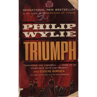 Triumph by Philip Wylie