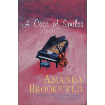 Cast of Smiles by Amanda Brookfield