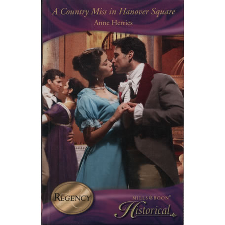 A Country Miss In Hanover Square by Anne Herries