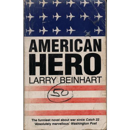 American hero by Larry Beinhart