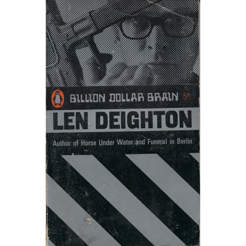 Billion Dollar Brain by Len Deighton