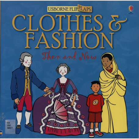Clothes and Fashion Then and Now by Alistair Smith, Maria Wheatley