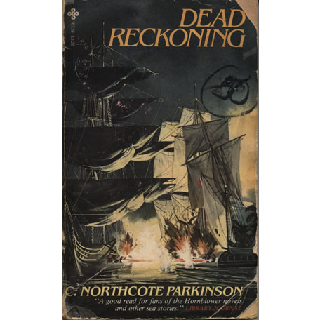 Dead Reckoning by Cyril Northcote Parkinson