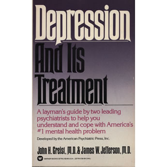 Depression and its Treatment by John H Greist MD and James W Jefferson MD