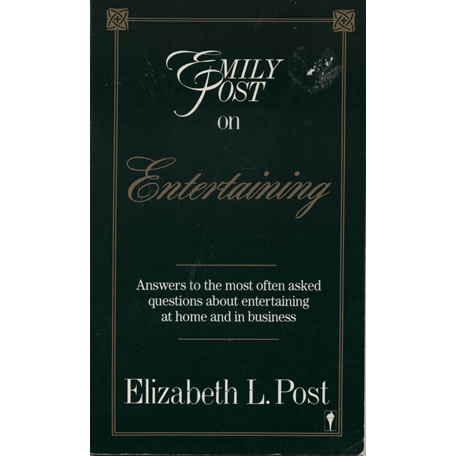 Emily Post On Entertaining by Elizabeth L Post