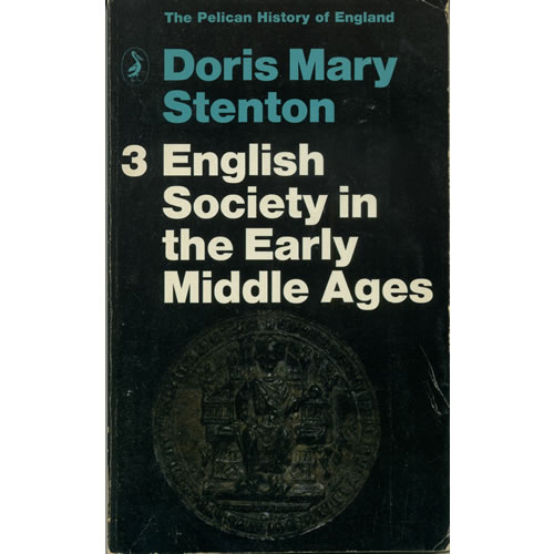 English Society In The Early Middle Ages by Doris Mary Stenton