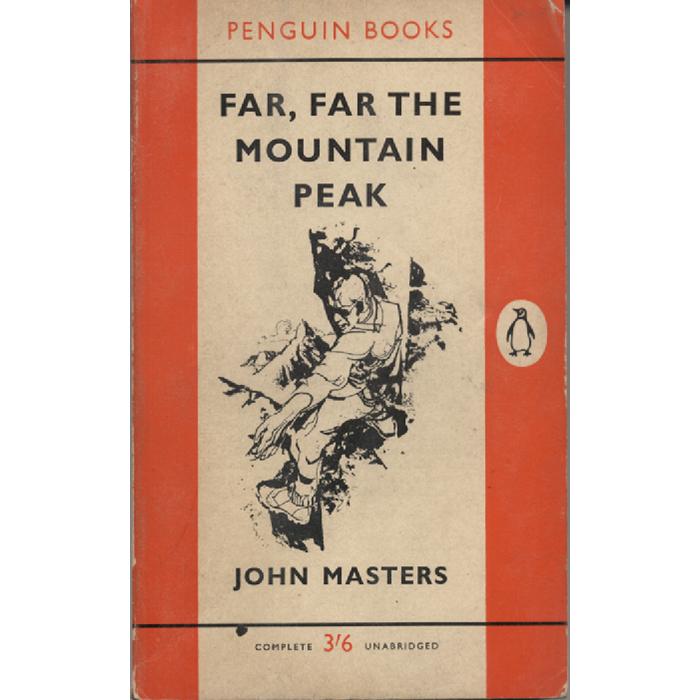 Far Far The Mountain Peak by John Masters