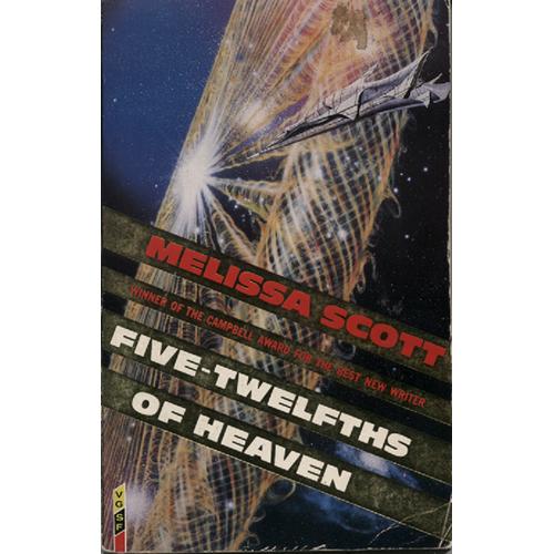Five-Twelfths Of Heaven by Melissa Scott