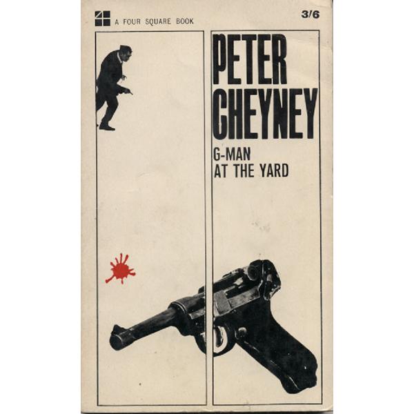G-Man At The Yard by Peter Cheyney