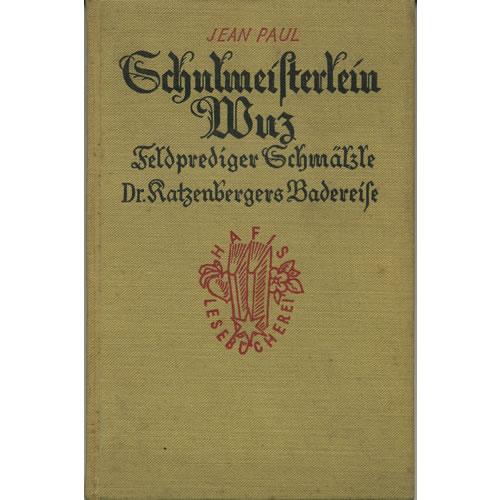 Gchulmeifterlein Wuz by H Fifentfder Berlag