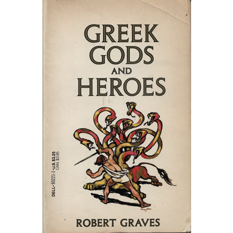 Greek Gods And Heroes by Robert Graves