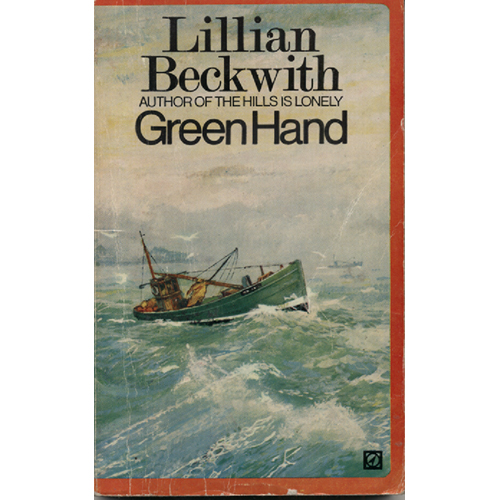 Green Hand by Lillian Beckwith