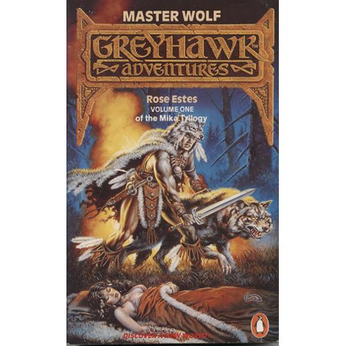 Master Wolf - Greyhawk Adventures - Volume 1 by Rose Estes