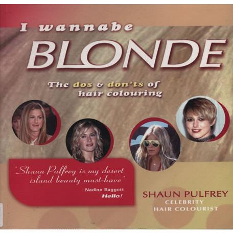I Wannabe Blonde by Sean Puffrey