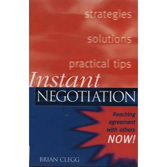 Instant negotiation by Brian Clegg