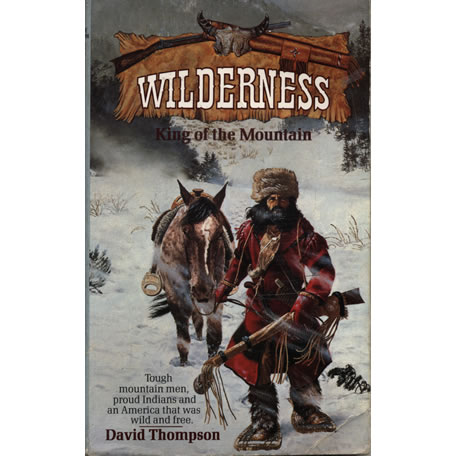Wilderness - King Of The Mountain by David Thompson