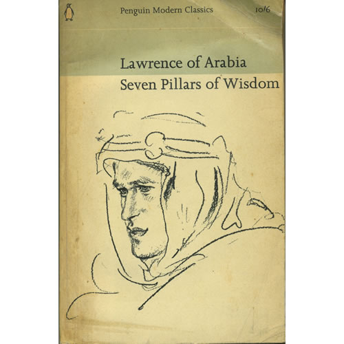 Lawrence Of Arabia Seven Pillars Of Wisdom by TE Lawrence