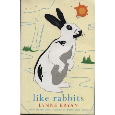Like Rabbits by Lynne Bryan