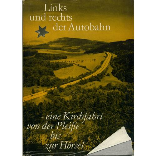 Links Und Rechts Der Autobahn by Muller / Linde