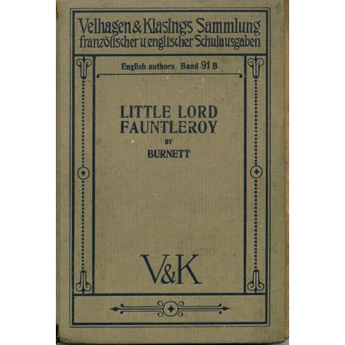 Little Lord Fauntleroy by France Hodgson Burnett