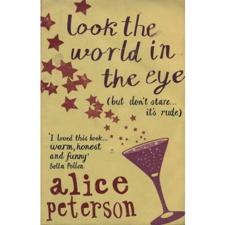 Look the World in the Eye by Alice Peterson