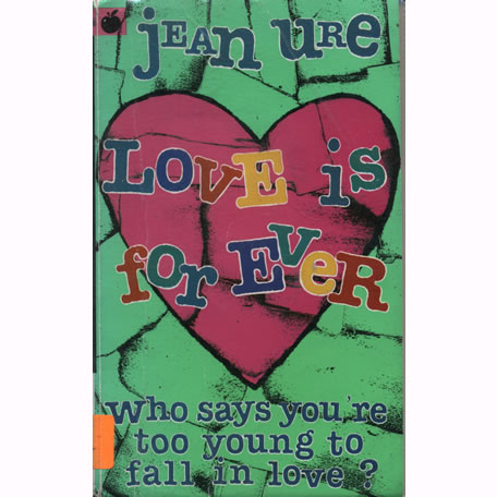 Love Is For Ever by Jean Ure
