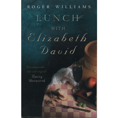 Lunch with Elizabeth David by Roger Williams