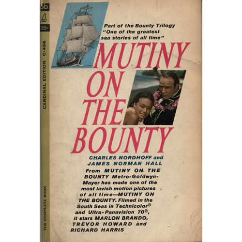 Mutiny On The Bounty by Charles Nordhoff and James Norman Hall