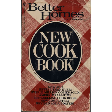 Better homes and gardens new cook book by Bantam Books
