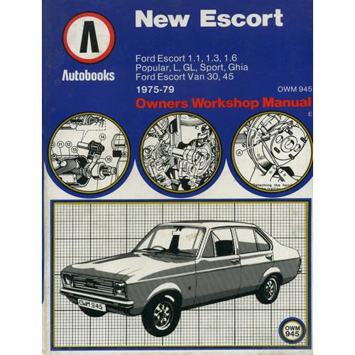 New Escort Owners Workshop Manual by Autobooks Ltd