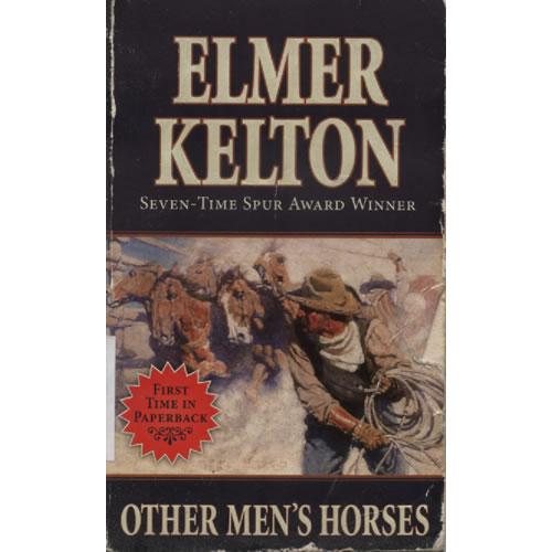 Other Mens Horses  by Elmer Kelton