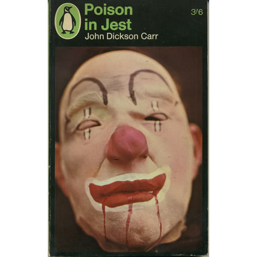 Poison In Jest by John Dickson Carr