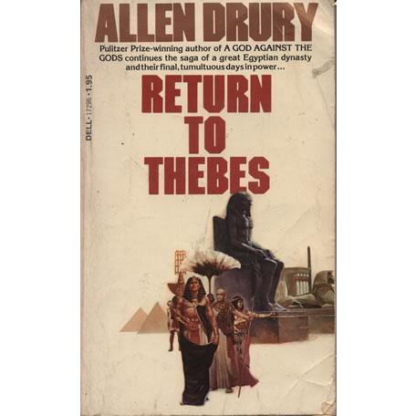 Return to Thebes by Allen Drury