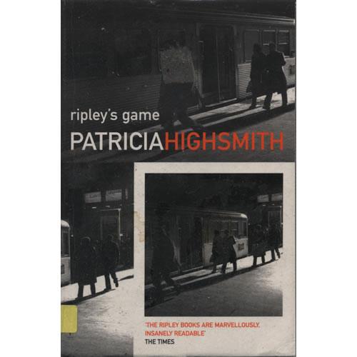 Ripleys Game by Patricia Highsmith