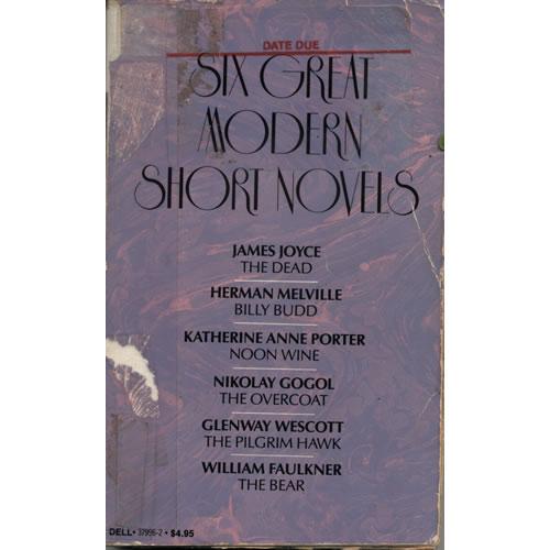 Six Great Modern Short Novels by Laurel