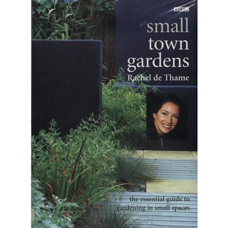 Small Town Gardens by Rachel de Thame
