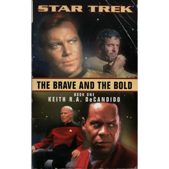The brave and the bold by Keith RA DeCandido
