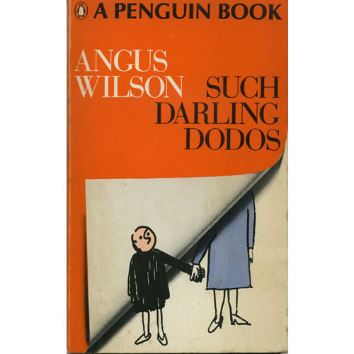 Such Darling Dodos by Angus Wilson