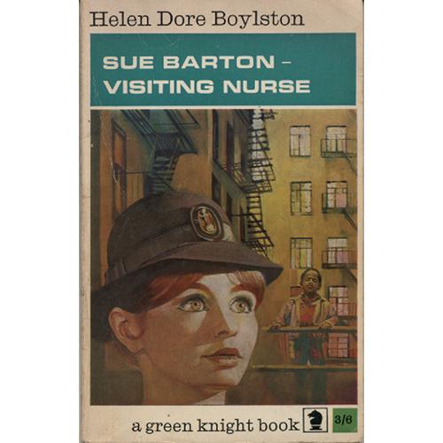 Sue Barton - Visiting Nurse by Helen Dore Boylston