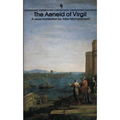The Aeneid of Virgil by Allen Mandelbaum