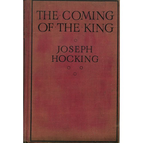 The Coming Of The King by Joseph Hocking