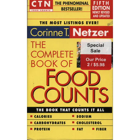 The Complete Book Of Food Counts by Corinne T Netzer