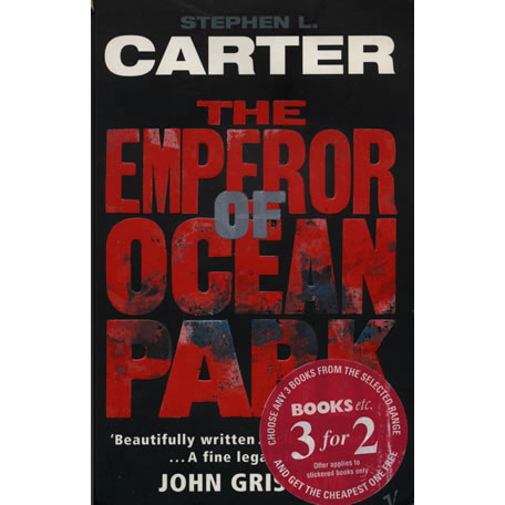 The Emperor of Ocean Park by Stephen Carter